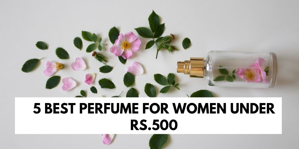 women perfume under rs. 500