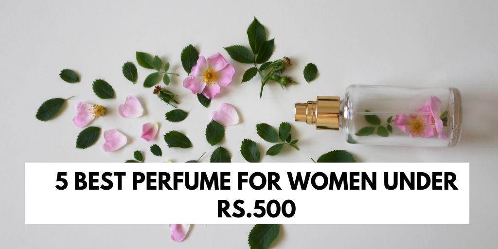 women perfume under rs. 500